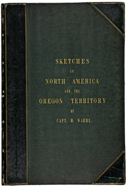 Sketches in North America and the Oregon Territory - Front Cover (1848)