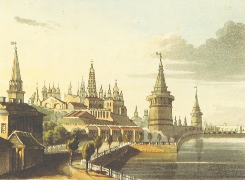 Sketches of Russia - General View of the Kremlin (1814)