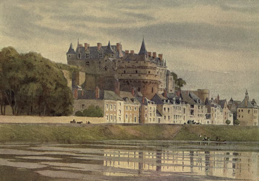 Sketches on the Old Road Through France to Florence - Amboise, The Castle (1904)