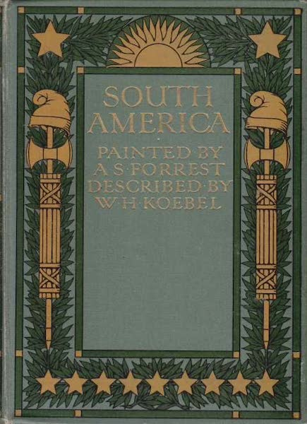 South America, Painted and Described - Front Cover (1912)