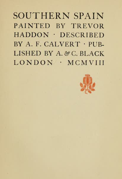 Southern Spain, Painted and Described - Title Page (1908)
