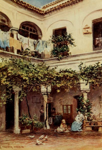 Southern Spain, Painted and Described - Seville - A Courtyard (1908)