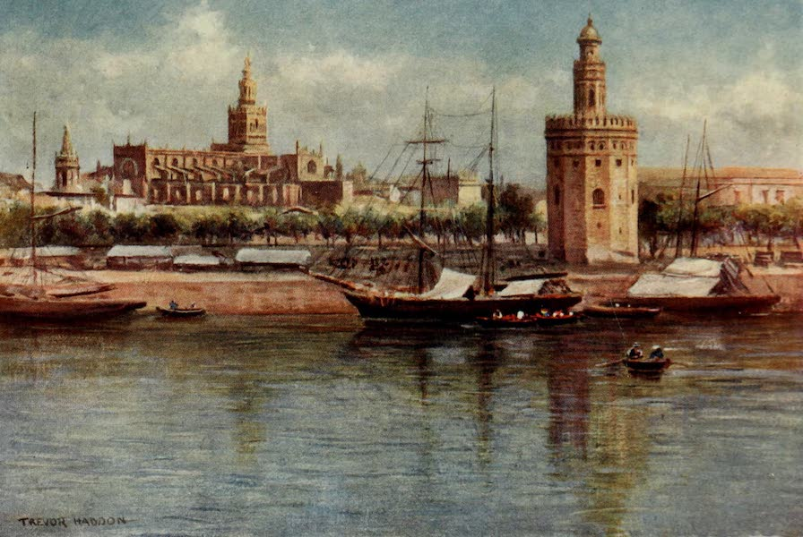Southern Spain, Painted and Described - Seville - The Torre del Oro and the Cathedral (1908)