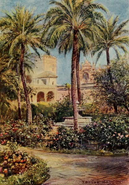 Southern Spain, Painted and Described - Seville - Gardens of the Alcazar (1908)