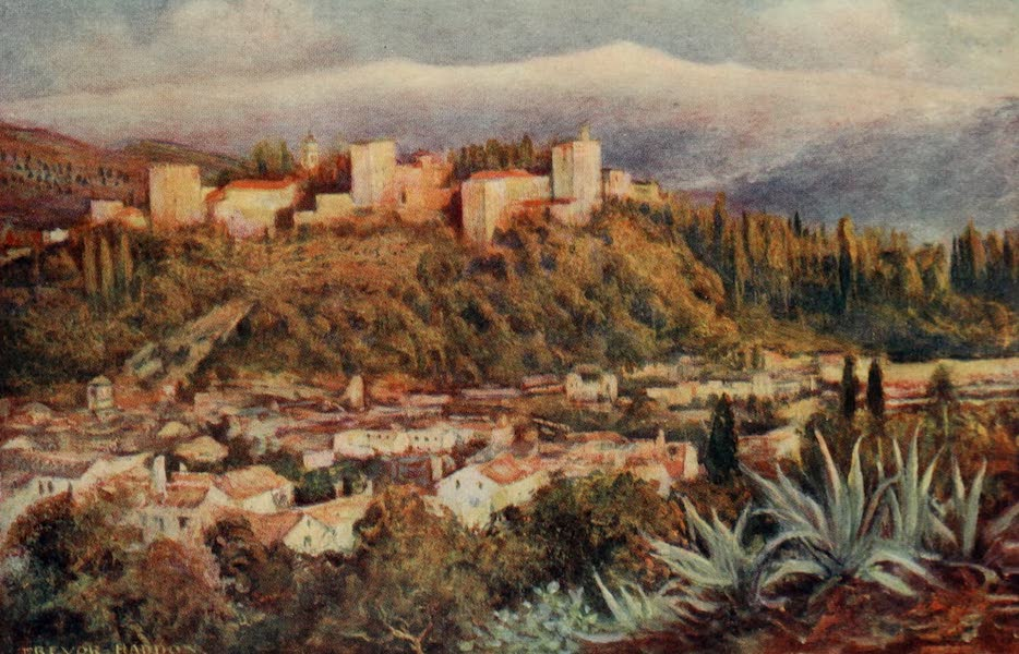 Southern Spain, Painted and Described - Granada - The Alhambra from San Miguel (1908)