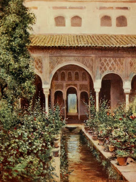 Southern Spain, Painted and Described - Granada - The Generalife : Patio dee la Acequia (1908)