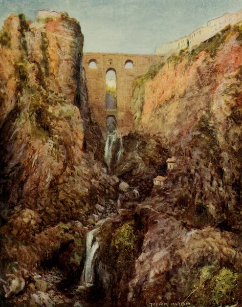 Southern Spain, Painted and Described - Ronda - The Tajo (1908)