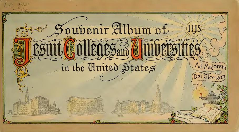 Chromolithography - Souvenir Album of Jesuit Colleges and Universities