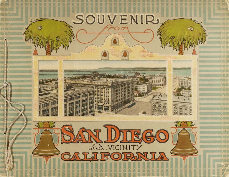 Souvenir from San Diego and Vicinity California - Front Cover (1915)