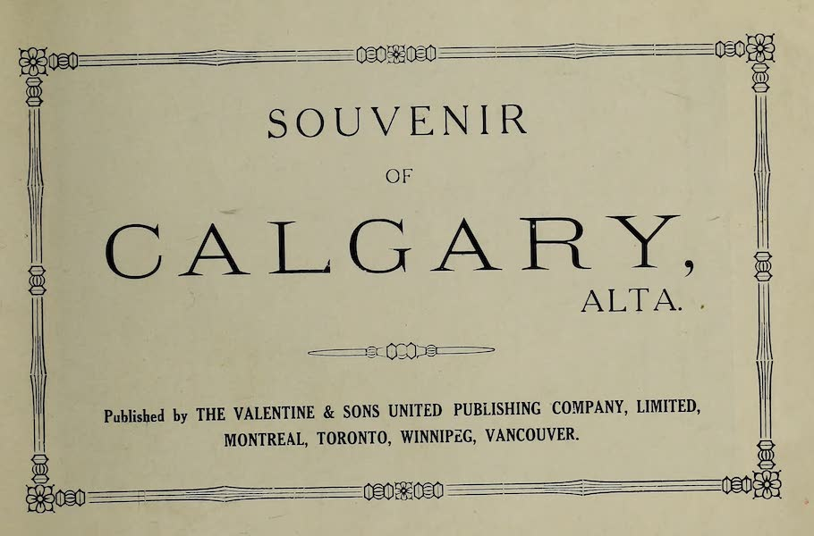 Souvenir of Calgary, Alta. - Title Page (1912)