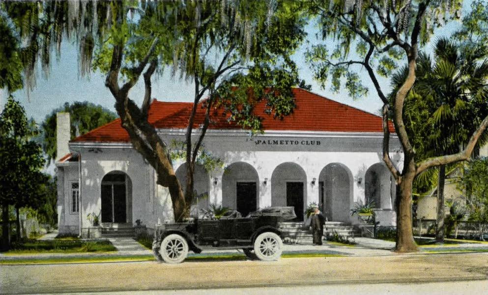Souvenir of Daytona and Daytona Beach, Florida - Palmetto Club, Daytona (1917)
