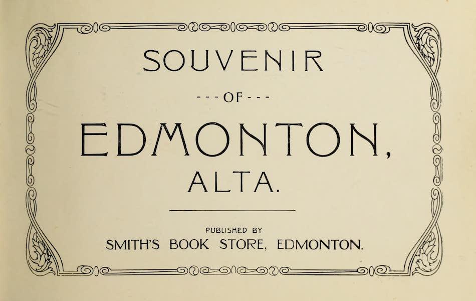 Souvenir of Edmonton, Alta. - Title Page (1910)