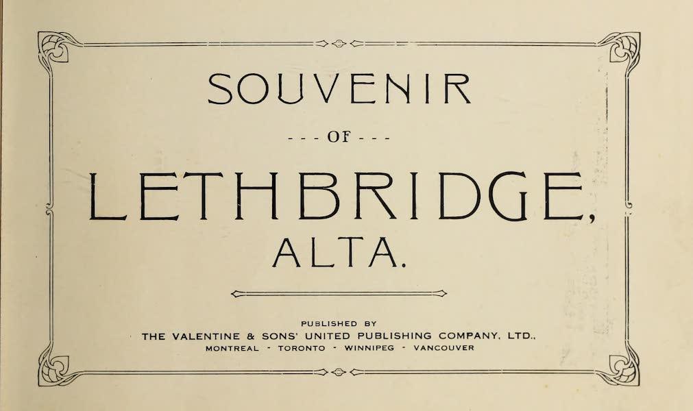 Souvenir of Lethbridge, Alta. - Title Page (1910)