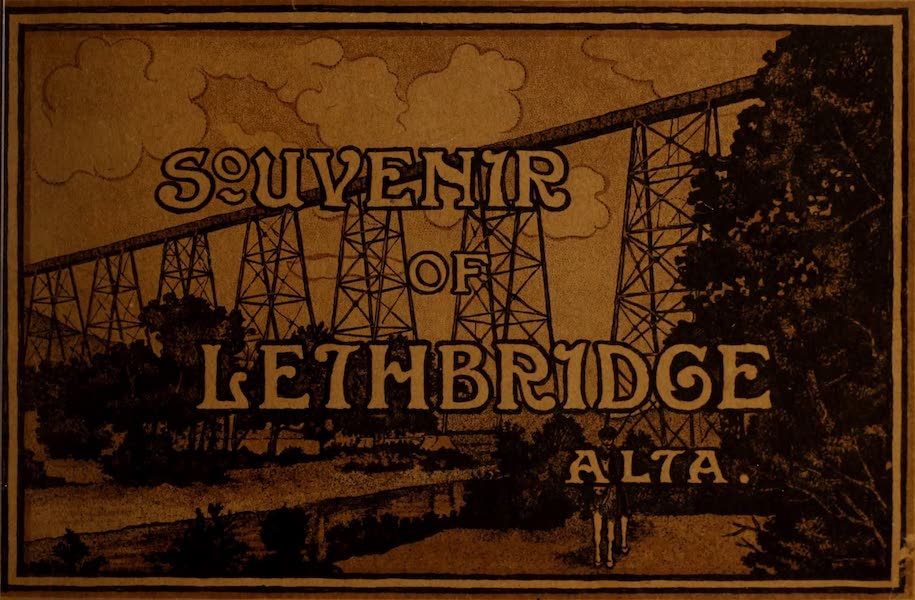 Chromolithography - Souvenir of Lethbridge, Alta.