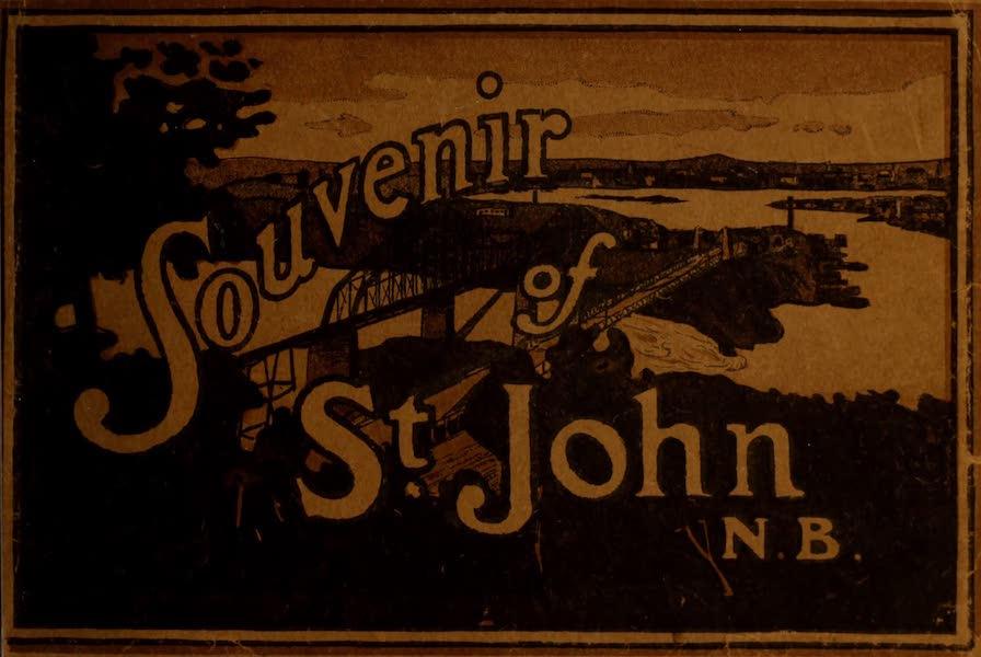 Souvenir of St. John N.B. - Front Cover (1910)