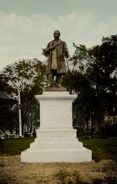 Souvenir of St. John N.B. - Leonard Tilley Monument, King Square (1910)