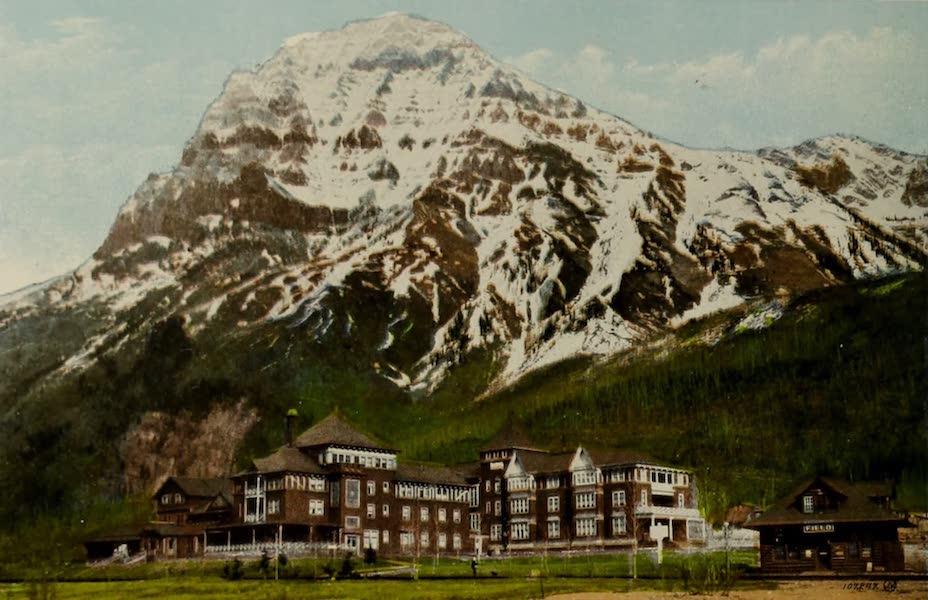 Souvenir of the Rockies [Canadian Rockies] - C.P.R. Hotel and Mount Stephen (Alt. 10,523), Field, B.C. (1910)