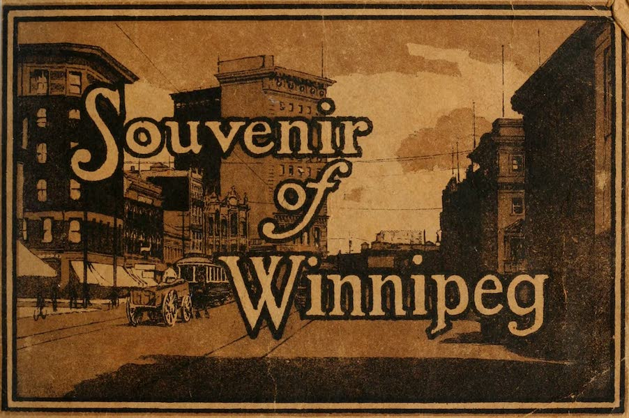 Chromolithography - Souvenir of Winnipeg-Manitoba