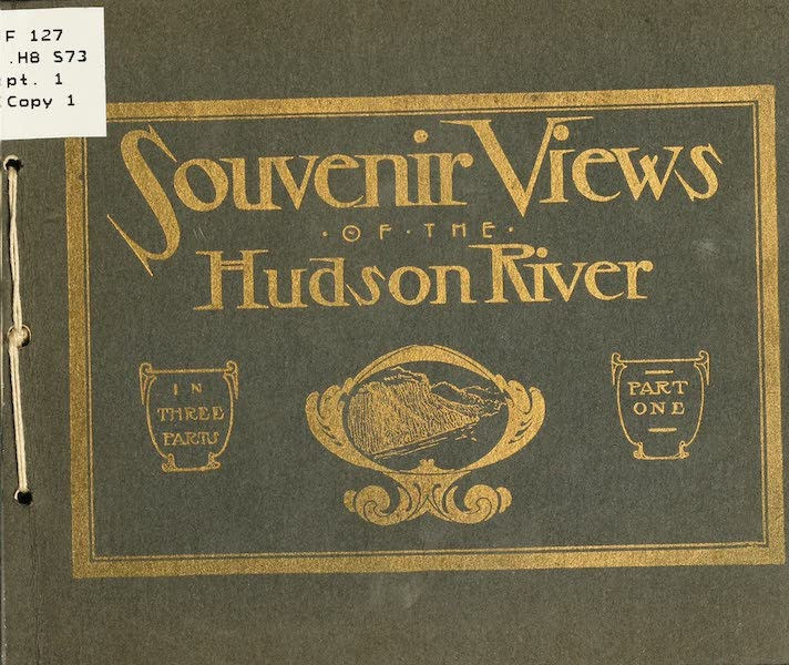 Souvenir Views of the Hudson River Vol. 1 - Front Cover (1909)