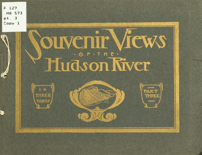 Souvenir Views of the Hudson River Vol. 3 - Front Cover (1909)