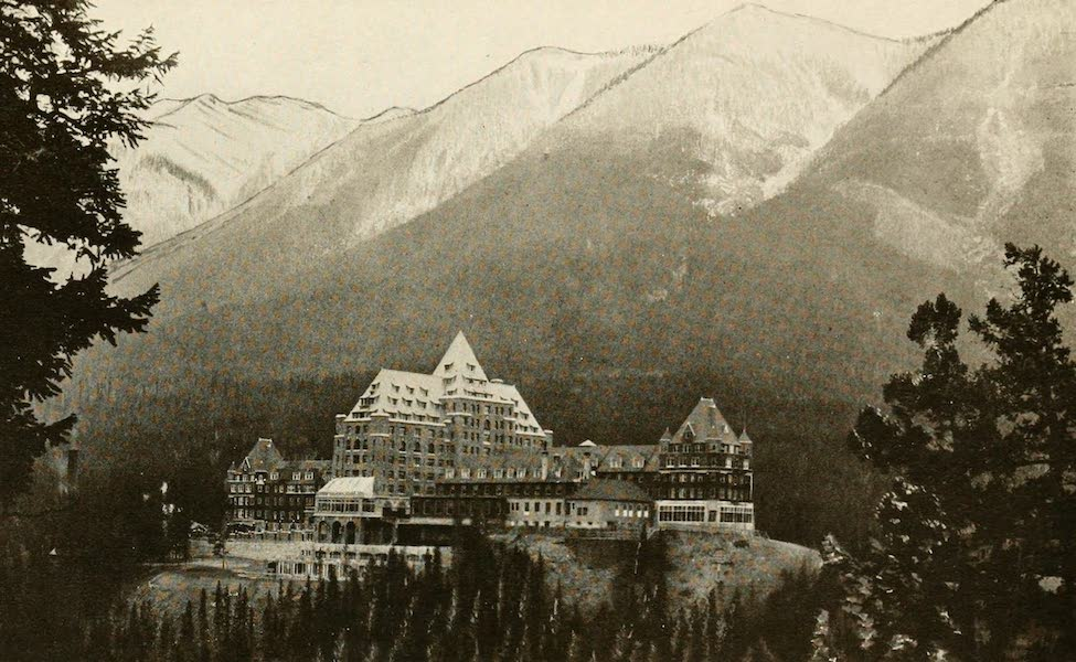Sunset Canada, British Columbia and Beyond - Banff Springs Hotel (1918)