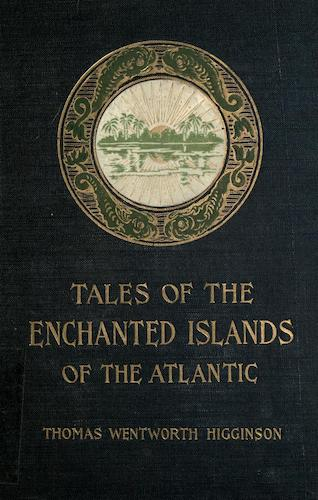 Atlantis - Tales of the Enchanted Islands of the Atlantic
