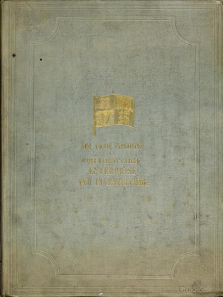 Ten Coloured Views Taken During the Arctic Expedition - Front Cover (1850)