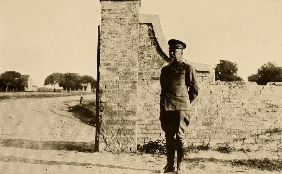 Texas, the Marvellous, the State of the Six Flags - General Funston at the Gateway of Fort Brown, Brownsville (1916)