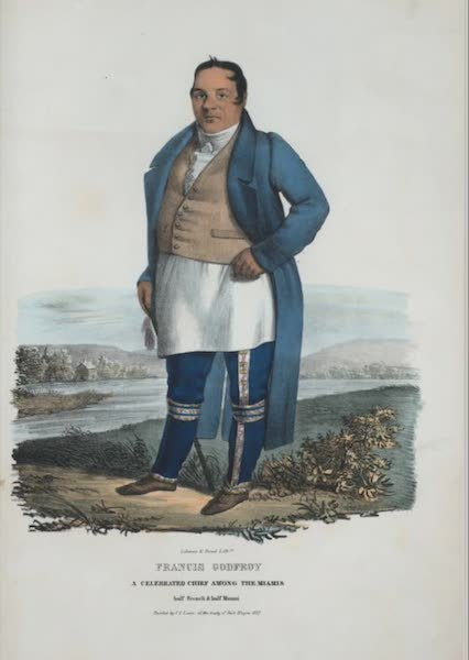 The Aboriginal Port Folio - Francis Godfroy. A celebrated chief among the Miamis, half French & half Miami (1836)