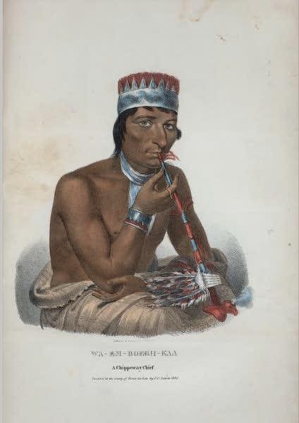 The Aboriginal Port Folio - Wa-em-boesh-kaa, a Chippeway Chief (1836)