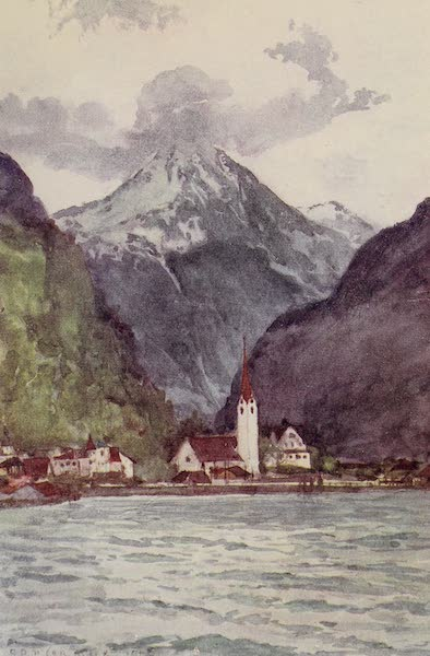 The Alps, Painted and Described - Fluelen at end of Lake of Uri, South Arm of Lake of Lucerne (1904)
