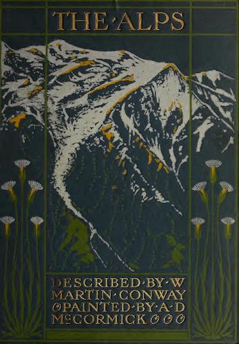 Chromolithography - The Alps, Painted and Described