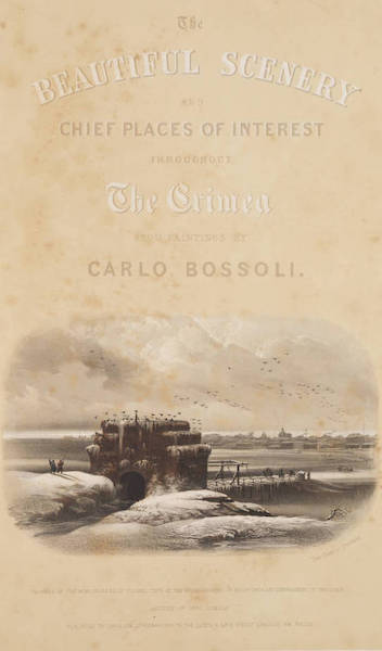 The Beautiful Scenery and Chief Places of Interest throughout the Crimea - Title Page - The Beautiful Scenery and Chief Places of Interest throughout the Crimea from Paintings (1856) (1856)