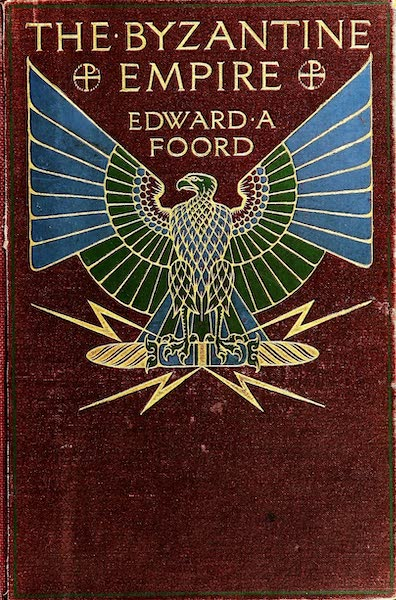The Byzantine Empire - Front Cover (1910)