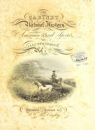 Hunting - The Cabinet of Natural History & American Rural Sports Vol. 1