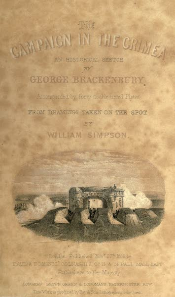 The Campaign in the Crimea [Series I] - The Malakoff, or Round Tower; from the Twenty-one Gun Battery (Frontispiece) (1855)
