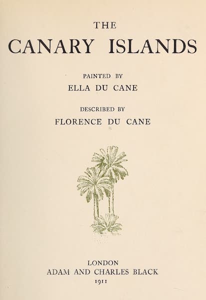 The Canary Islands, Painted and Described - Title Page (1911)