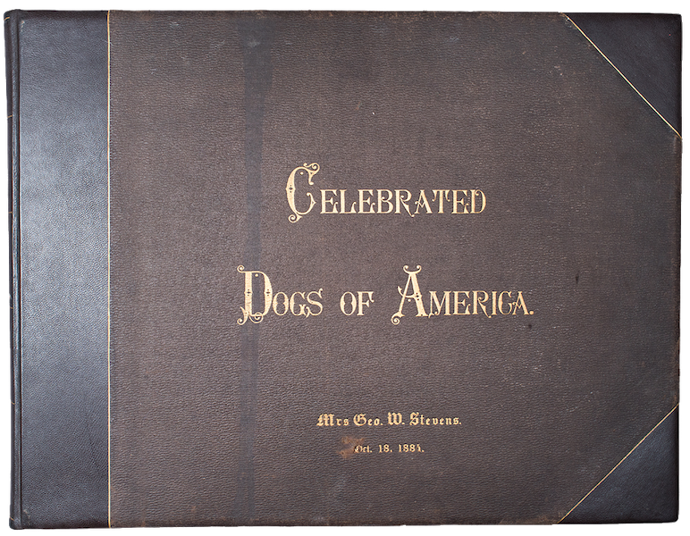 The Celebrated Dogs of America - Front Cover (1879)