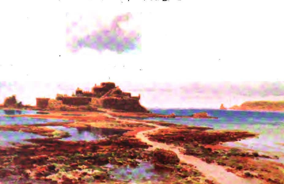 The Channel Islands Painted and Described - Elizabeth Castle, Jersey (1904)