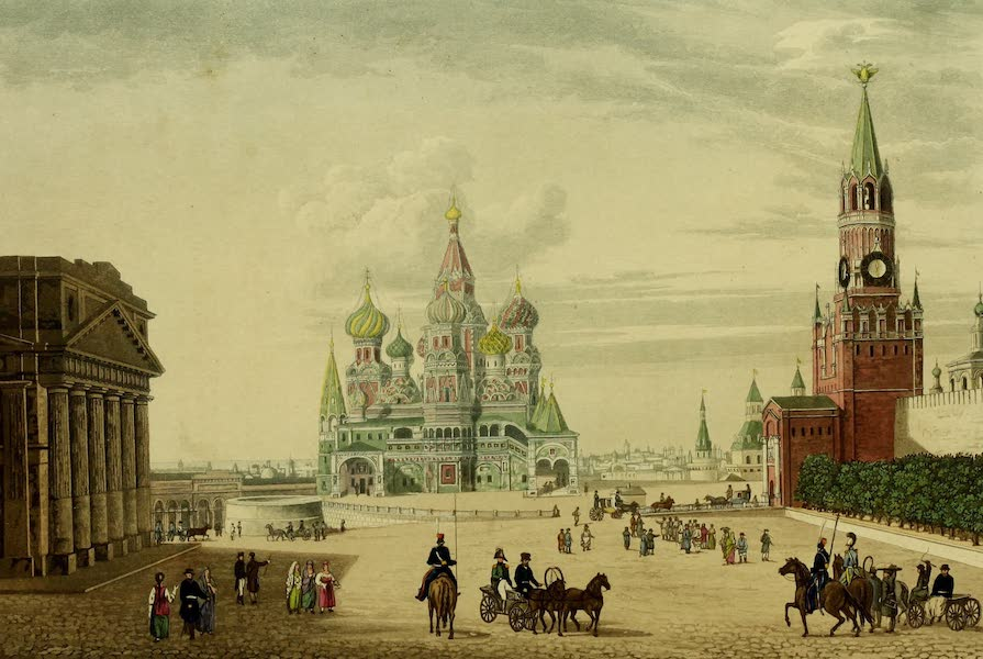 The Character of the Russians and a Detailed History of Moscow - South Half of the Beautiful Place (1823)