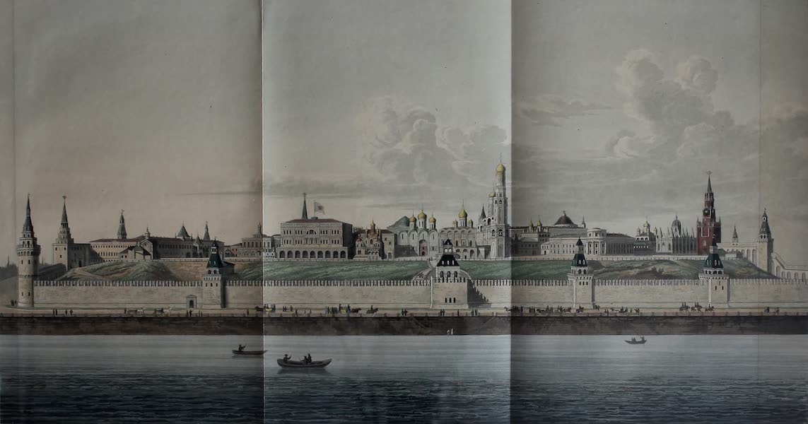 The Character of the Russians and a Detailed History of Moscow - General Front View of the Kremle (1823)