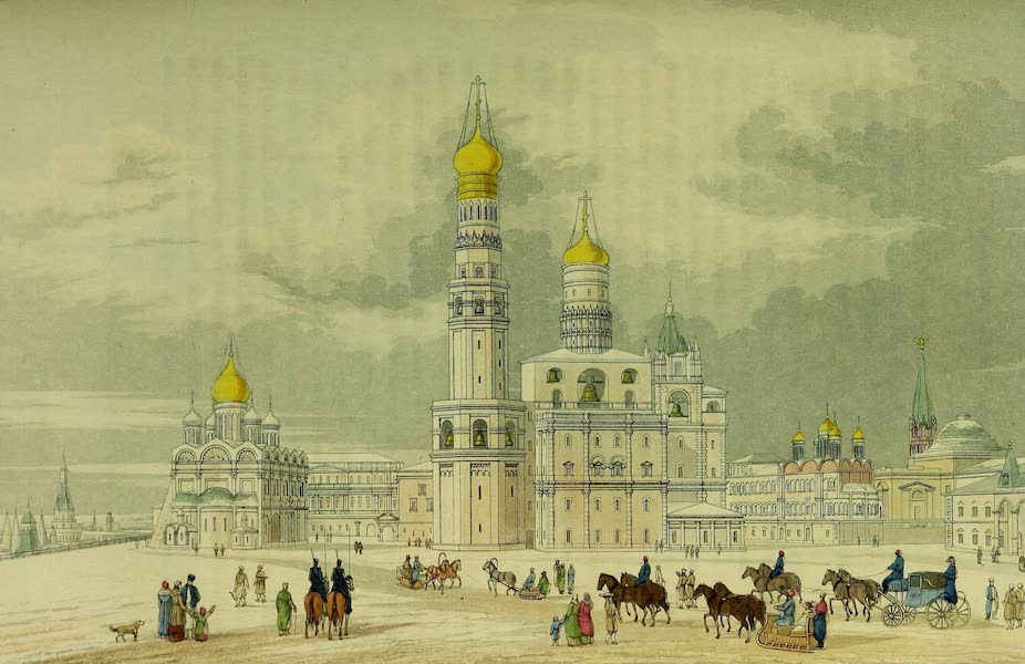 The Character of the Russians and a Detailed History of Moscow - View in the Kremle from the Parade Plostchad (1823)