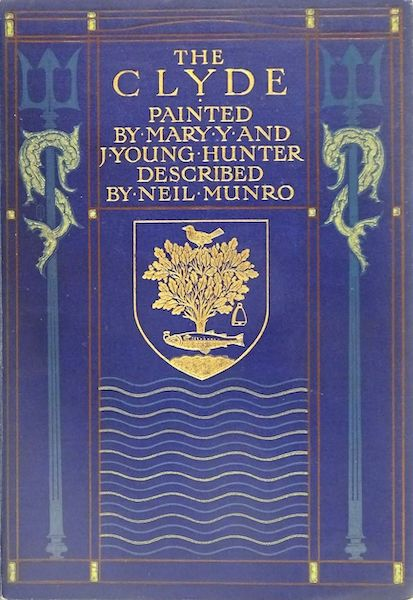 The Clyde River and Firth Painted and Described - Front Cover (1907)