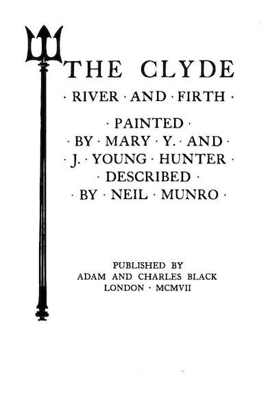 The Clyde River and Firth Painted and Described - Title Page (1907)