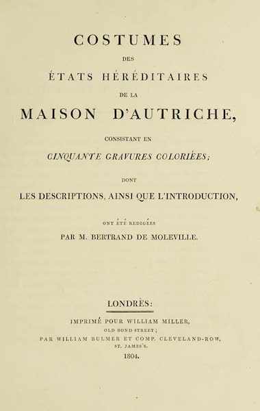 The Costume of the Hereditary States of the House of Austria - Title Page - French (1804)