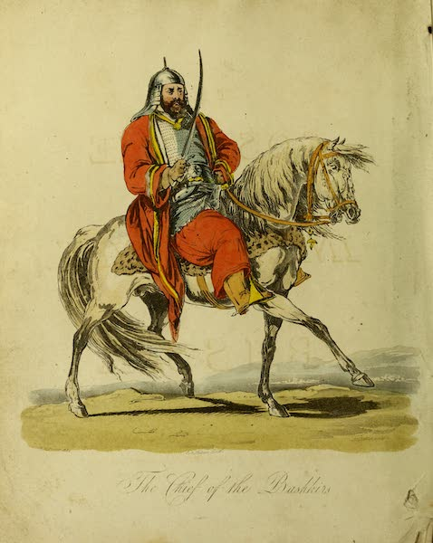 The Costume of the Inhabitants of Russia - The Chief of the Bashkirs (1809)
