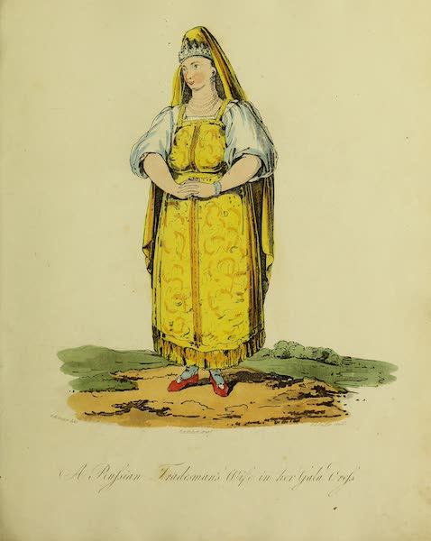 The Costume of the Inhabitants of Russia - A Russian Tradesman's Wife in her Gala Dress (1809)