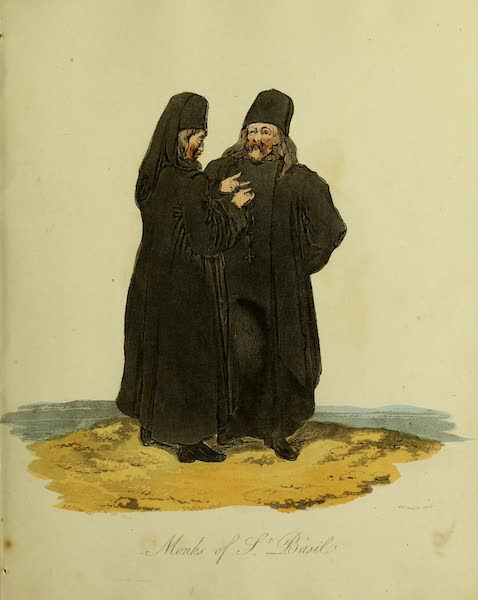 The Costume of the Inhabitants of Russia - Monks of St. Basil (1809)