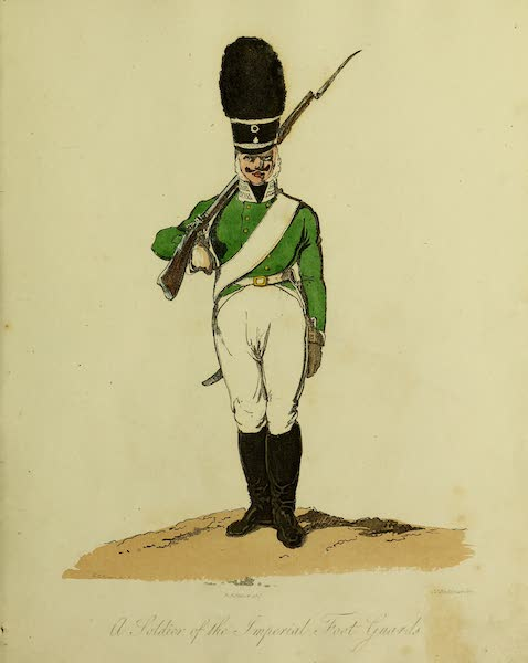 The Costume of the Inhabitants of Russia - A Soldier of the Imperial Foot Guards (1809)
