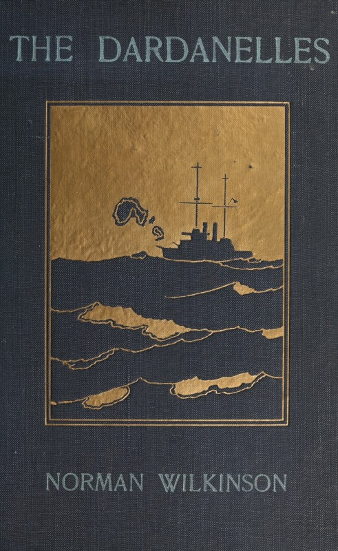The Dardanelles : Colour Sketches from Gallipoli - Front Cover (1915)